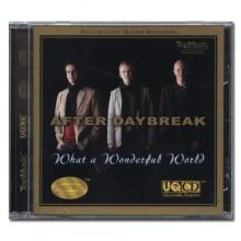 애프터 데이브레이크 / 왓 어 원더풀 월드 ; After Daybreak / What A Wonderful World (UQCD + Alloy Gold CD)